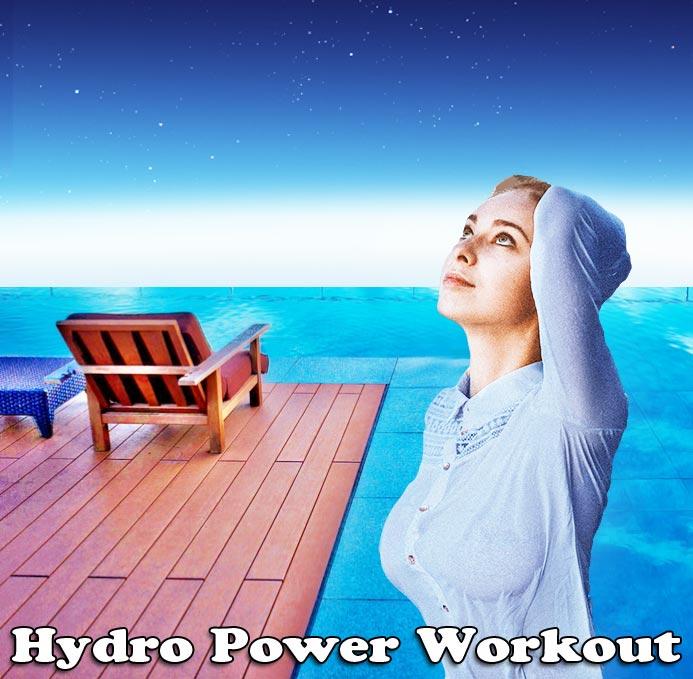 Hydro Power Workout